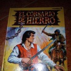 Cómics: EL CORSARIO DE HIERRO.TOMO 2.EDICION HISTORICA.EDICIONES B.225 PAGINAS. Lote 228499040