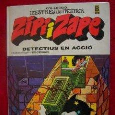 Fumetti: ZIPI I ZAPE - DETECTIUS EN ACCIÓ - 1. ED 1987. CATALÀ ESCOBAR - MESTRES DE L'HUMOR Nº 6 - TAPA DURA. Lote 229291570
