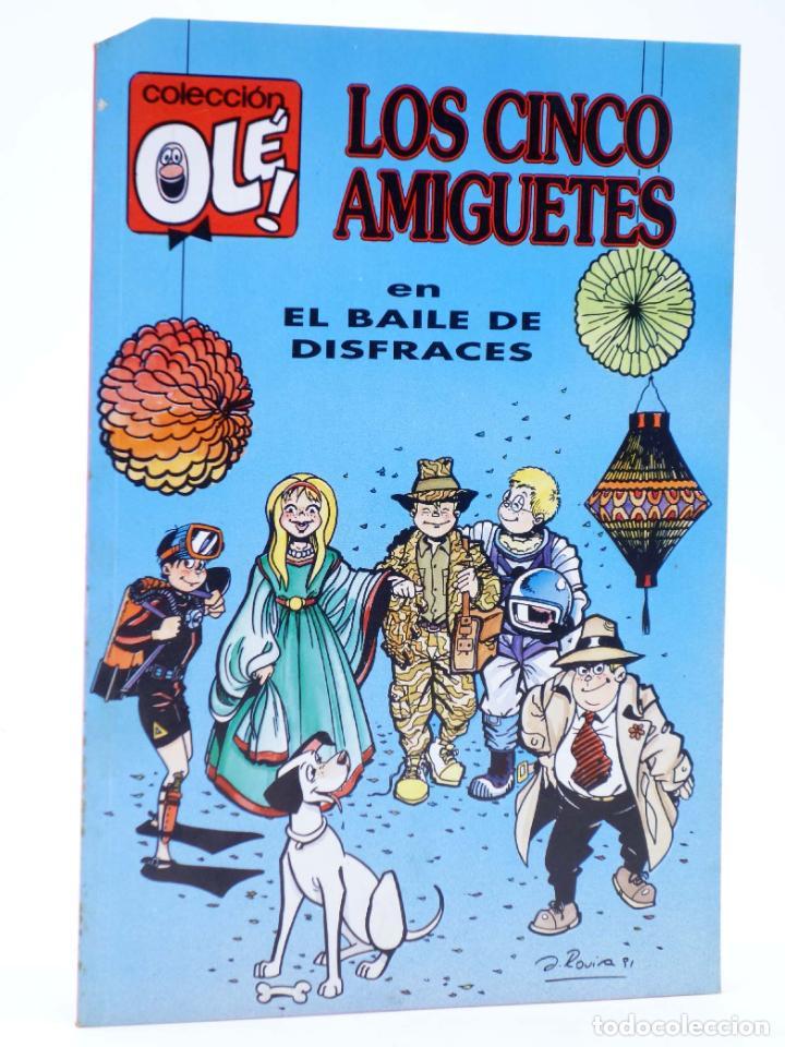 COLECCIÓN OLE 426 V.25. LOS CINCO AMIGUETES EN EL BAILE DE SIFRACES (JAUME ROVIRA) B, 1992. OFRT (Tebeos y Comics - Ediciones B - Humor)