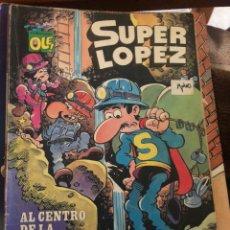 Cómics: SÚPER LÓPEZ. OLE NÚM 10. EDICIÓN 1987. AL CENTRO DE LA TIERRA. Lote 232154665