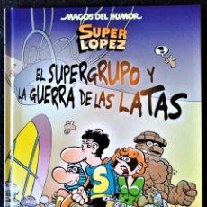 Cómics: MAGOS DEL HUMOR Nº 163 - ¡EL SUPERGRUPO Y LA GUERRA DE LAS LATAS! EDICIONES B. ''EXCELENTE ESTADO''. Lote 232912430
