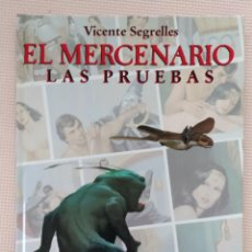 Cómics: VICENTE SEGRELLES EL MERCENARIO VOL 3 LA PRUEBA EDICIONES B TAPA DURA. Lote 233986530