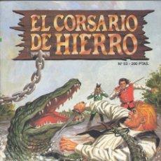 Cómics: CORSARIO DE HIERRO Nº53. EDICIONES B, 1989. AMBRÓS Y VÍCTOR MORA. Lote 233996500