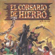 Cómics: CORSARIO DE HIERRO Nº52. EDICIONES B, 1989. AMBRÓS Y VÍCTOR MORA. Lote 233999540