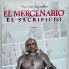 Cómics: EL MERCENARIO. VOL 4. EL SACRIFICIO. VICENTE SEGRELLES. GRAN FORMATO. EDICIONES B, 1993.. Lote 234526700