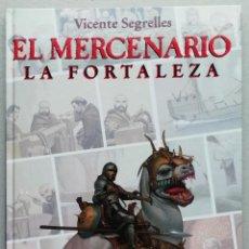 Fumetti: EL MERCENARIO. VOL 5. LA FORTALEZA. VICENTE SEGRELLES. GRAN FORMATO. EDICIONES B, 1993.. Lote 234527160