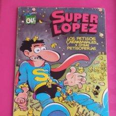Cómics: SUPER LOPEZ Nº 15 LOS PETISOS CARAMBANALES Y OTRS PETISOPERIAS - OLE. Lote 234759230