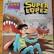 Cómics: SUPER LOPEZ Nº 42, MONSTER CHAPAPOTE - EDICIONES B 2004. FANS SUPERLOPEZ. Lote 235500245