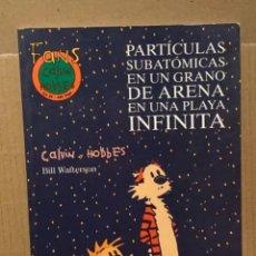 Cómics: TEBEO CÓMIC FANS CALVIN HOBBES PARTÍCULAS SUBATOMICAS EN UN GRANO DE ARENA EN UNA PLAYA INFINITA. Lote 235646215