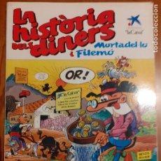 Cómics: MORTADEL·LO I FILEMÓ. LA HISTÒRIA DELS DINERS. EDICIONES B 1984. OBSEQUI DE LA CAIXA, MOLT BO. Lote 235795505