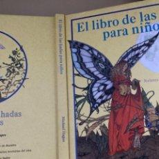 Cómics: EL LIBRO DE LAS HADAS PARA NIÑOS - RELATOS DE HOY Y DE SIEMPRE MICHAEL HAGUE EDICIONES B GRUPO Z 200. Lote 236357180