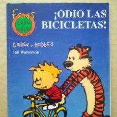 Cómics: FANS CALVIN & HOBBES N°27: ¡ODIO LAS BICICLETAS!, POR BILL WATTERSON (EDICIONES B, 2001).. Lote 236408385