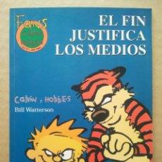 Cómics: FANS CALVIN & HOBBES N°17: EL FIN JUSTIFICA LOS MEDIOS, POR BILL WATTERSON (EDICIONES B, 1999).. Lote 236408770