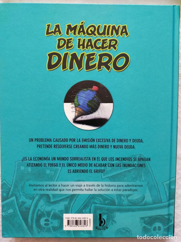 Cómics: La máquina de hacer dinero. Carlos Torres / Ona Peña. - Foto 2 - 236448715