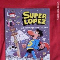 Cómics: LOS LADRONES DE OZONO - SUPER LOPEZ - COLECCION OLE S.L. 22. Lote 237265915