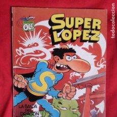 Comics : LA BANDA DEL DRAGON DESPEINADO Y LA BOMBA - SUPER LOPEZ - COLECCION OLE S.L. 18. Lote 237266020