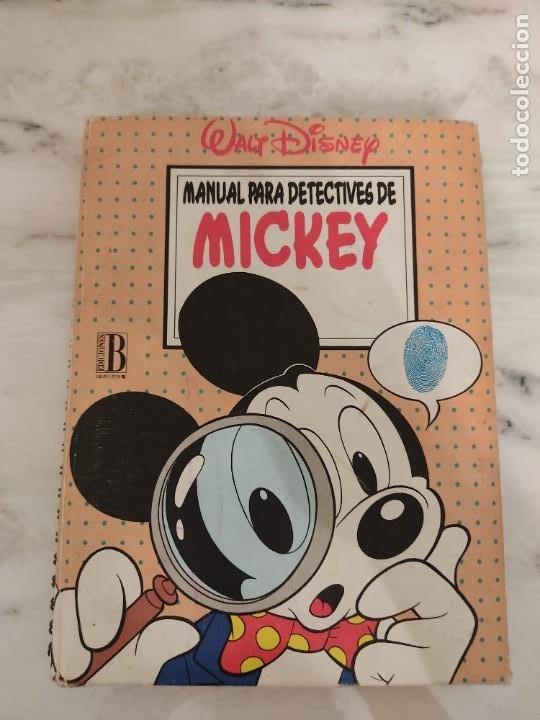 WALT DISNEY - MANUAL PARA DETECTIVES DE MICKEY - ED. B - 1993 - 120 PAGINAS (Tebeos y Comics - Ediciones B - Otros)