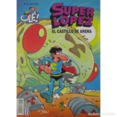 Cómics: SUPER LOPEZ Nº 23 EL CASTILLO DE ARENA 1ª EDICION 1993 PORTADA RELIEVE EXCELENTE ESTADO, COMO NUEVO. Lote 237502420