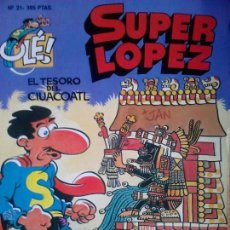 Cómics: SUPER LOPEZ Nº 21EL TESORO DEL CIUACOATL 1ª EDICION PORTADA RELIEVE EXCELETE ESTADO. Lote 237505140