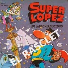 Cómics: SUPER LOPEZ ´- LOS LADRONES DE OZONO - EDICIONES B, S.A.. Lote 238102900