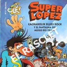Cómics: SUPER LOPEZ ´- CACHABOLIK BLUES ROCK Y EL FANTASMA DEL MUSEO DEL PRADO - EDICIONES B, S.A.. Lote 238103880