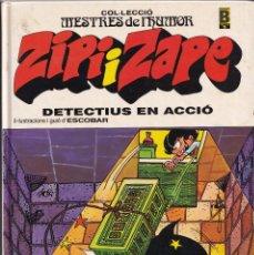 Cómics: DETECTIUS EN ACCIÓ - ZIPI I ZAPE - MESTRES DEL HUMOR 6 - EDICIONES B 1990. Lote 243880750
