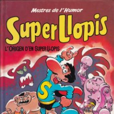 Cómics: L'ORIGEN DE SUPER LLOPIS - MESTRES DEL HUMOR 10 - EDICIONES B 1989. Lote 243882890