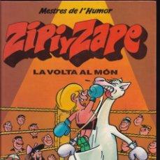 Cómics: LA VOLTA AL MÓN - ZIPI I ZAPE - MESTRES DEL HUMOR 2 - EDICIONES B 1990. Lote 243883520
