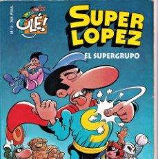 Cómics: EL SUPERGRUPO - SUPER LOPEZ Nº 2 - JAN - OLÉ (PORTADA EN RELIEVE )- 1ª EDICION 1995 - EDICIONES B. Lote 244023570