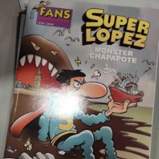 Cómics: SUPER LOPEZ MONSTER CHAPAPOTE. Lote 244556840
