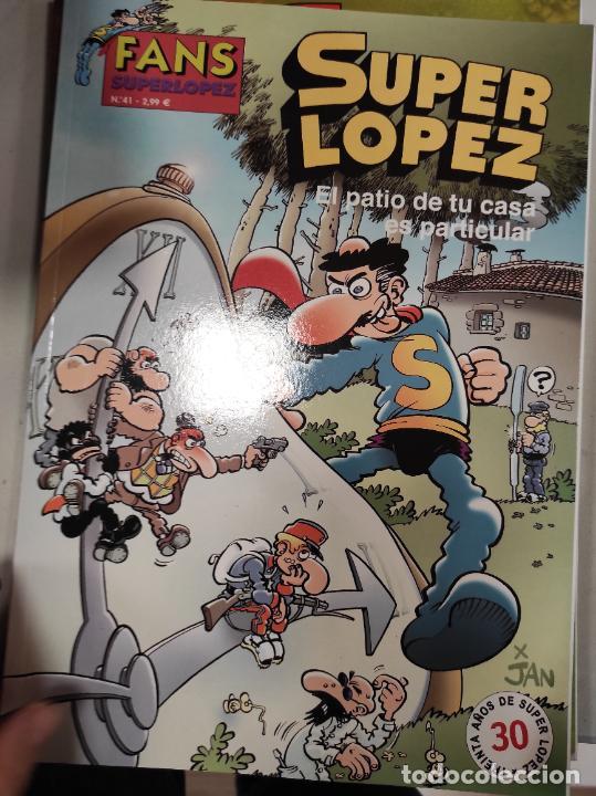 SUPER LOPEZ,EL PATIO DE TU CASA ES PARTICULAR, FANS, NUMERO 41 (Tebeos y Comics - Ediciones B - Clásicos Españoles)