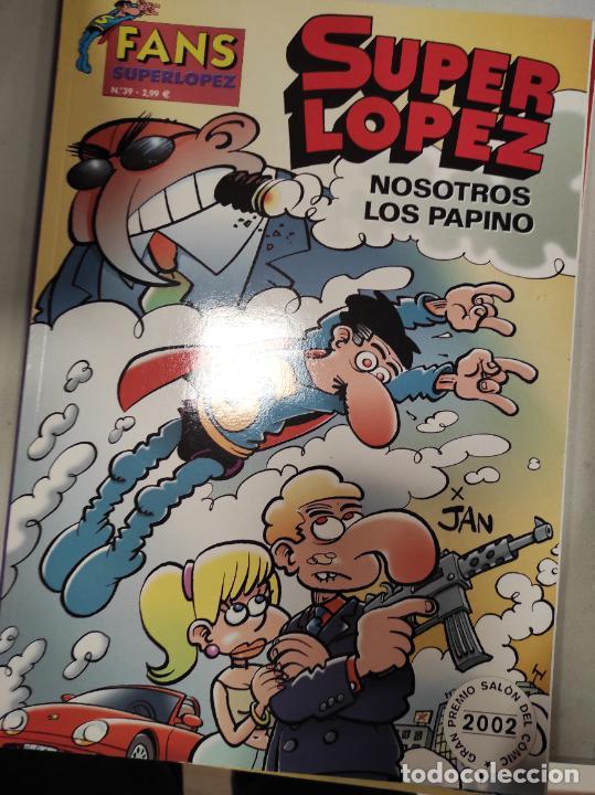 SUPERLOPEZ N°39 NOSOTROS LOS PAPINO. FANS SUPER LOPEZ (Tebeos y Comics - Ediciones B - Clásicos Españoles)