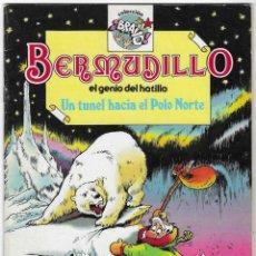 Cómics: BERMUDILLO EL GENIO DEL HATILLO -- Nº 5 UN TÚNEL HACIA EL POLO NORTE. Lote 244610105