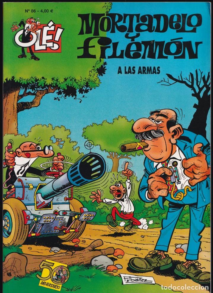 A LAS ARMAS - MORTADELO Y FILEMÓN - COLECCIÓN OLÉ Nº 86 - EDICIONES B 2008 (Tebeos y Comics - Ediciones B - Humor)