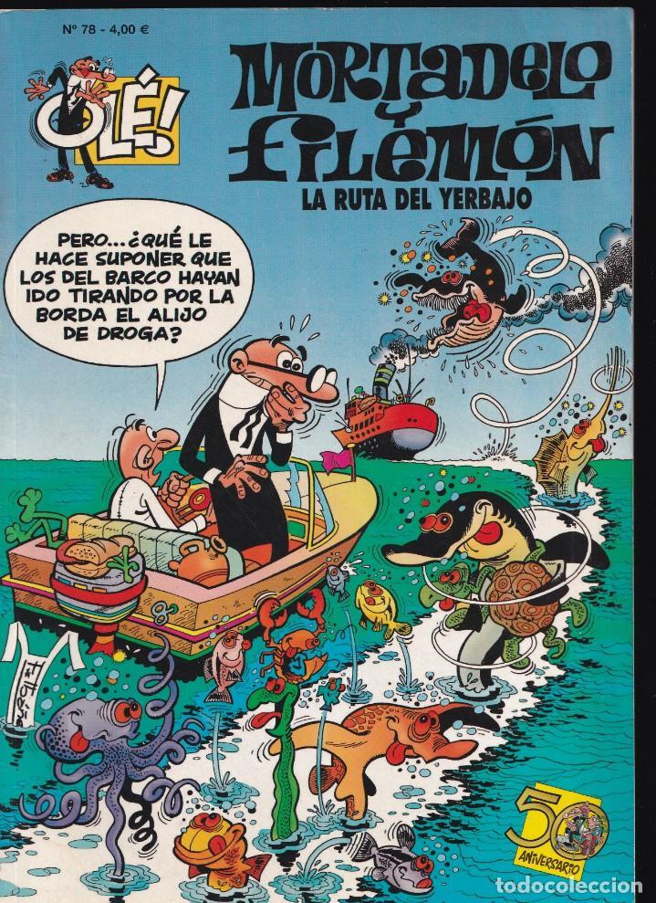 LA RUTA DEL YERBAJO - MORTADELO Y FILEMÓN - COLECCIÓN OLÉ - Nº 78 EDICIONES B 2008 (Tebeos y Comics - Ediciones B - Humor)
