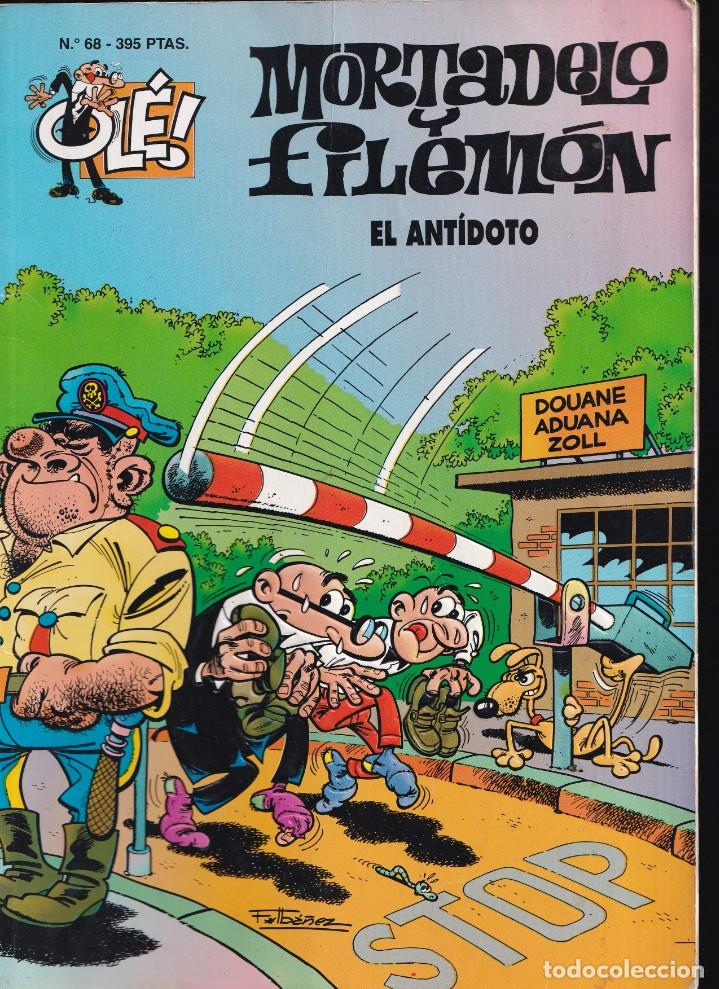 EL ANTIDOTO - MORTADELO Y FILEMÓN - COLECCIÓN OLÉ- RELIEVE - Nº 68 EDICIONES B 1997 (Tebeos y Comics - Ediciones B - Humor)