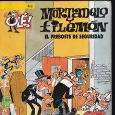 Cómics: EL PREBOSTE DE SEGURIDAD - MORTADELO Y FILEMÓN - COLECCIÓN OLÉ- Nº 44 EDICIONES B 2007. Lote 245466405