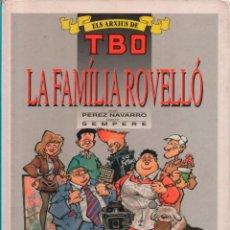 Cómics: ELS ARXIUS DE TBO Nº 3 LA FAMILIA ROVELLÓ. PEREZ NAVARRO SEMPERE. TAPA DURA. Lote 245936055