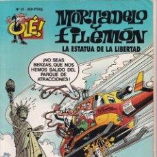 Cómics: LA ESTATUA DE LA LIBERTAD - MORTADELO Y FILEMÓN ( RELIEVE ) - OLÉ - Nº 15 - EDICIONES B 1993. Lote 246905345