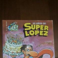 Cómics: SUPERLOPEZ. SUPER LOPEZ 33. 25 ANIVERSARIO EDICIONES B OLE. Lote 248615830