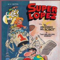 Cómics: SUPER LOPEZ EN EL ASOMBRO DEL ROBO Y UNA VEZ EN UNA CIUDAD - COLECIÓN OLÉ 14 RELIEVE - ED. B 1993. Lote 252123870