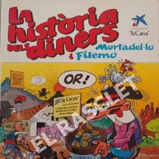 Cómics: MORTADEL-LO I FILEMÓ - LA HISTÒRIA DELS DINERS. Lote 252504600