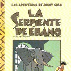 Cómics: AVENTURAS DE JIMMY SOLO : LA SERPIENTE DE ÉBANO (1990). Lote 252674400