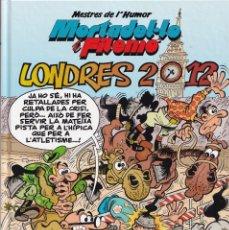 Cómics: LONDRES 2012 - MORTADEL·LO I FILEMÓ - MESTRES DE L' HUMOR 31 - EDICIONES B 2013 MORTADELO CATALÁN. Lote 252761280