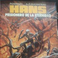 Cómics: HANS - PRISIONERO DE LA ETERNIDAD - ED.B - 1990. Lote 253014755