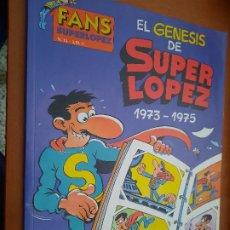 Fumetti: EL GENESIS DE SUPER LOPEZ. FANS SUPERLOPEZ 13. EDICIONES B. RÚSTICA. BUEN ESTADO. Lote 253123535