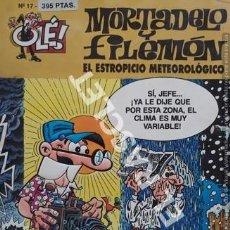 Cómics: MORTADELO Y FILEMÓN - EL ESTROPICIO METEOROLÓGICO- OLÉ - - EDICIONES B,S.A.- NUMERO 17. Lote 253689335