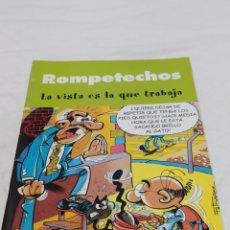 Cómics: ROMPETECHOS LA VISTA ES LA QUE TRABAJA. Lote 253869780