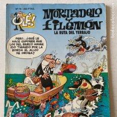 Cómics: MORTADELO Y FILEMÓN - LA RUTA DEL YERBAJO OLÉ #78 EDICIONES B. Lote 259310480