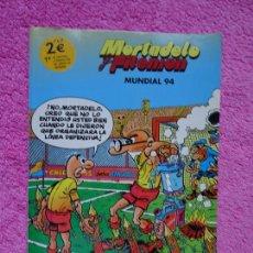Cómics: MORTADELO Y FILEMÓN MUNDIAL 94 EDICIONES B EDICIÓN ESPECIAL AUTISMO CARREFOUR. Lote 262019770